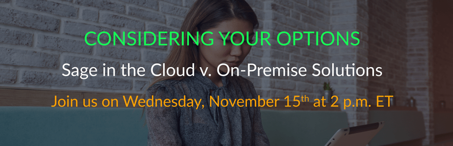 Considering Your Options: Sage in the cloud v On-Premise Solutions